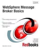 Websphere Message Broker Basics: Saida Davies; Laura
