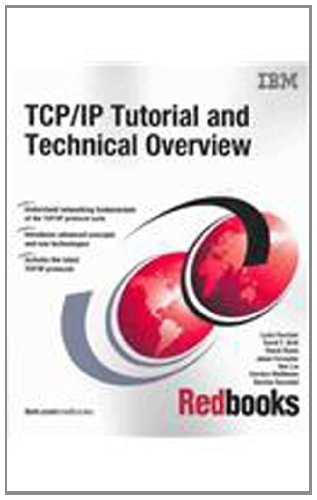 9780738494685: TCP/IP Tutorial and Technical Overview 8th Edition