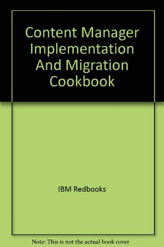 9780738496207: Content Manager Implementation And Migration Cookbook