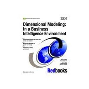9780738496443: Dimensional Modeling: In a Business Intelligence Environment
