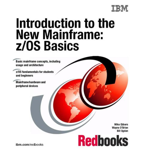 9780738496603: Introduction to the New Mainframe: z/OS Basics