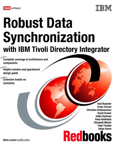 9780738497471: Robust Data Synchronization With IBM Tivoli Directory Integrator