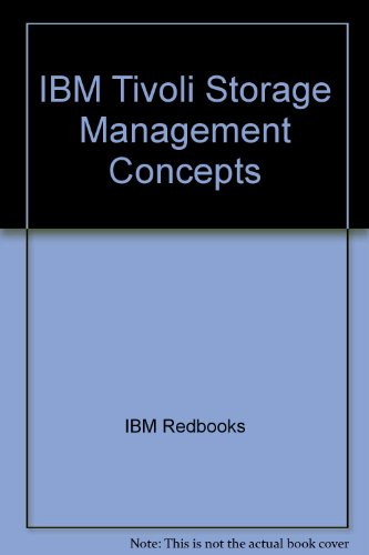 9780738499611: IBM Tivoli Storage Management Concepts