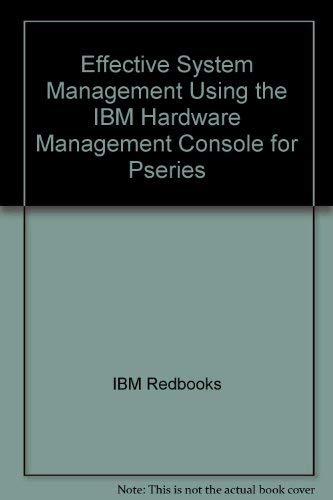 Effective System Management Using the IBM Hardware: IBM Redbooks