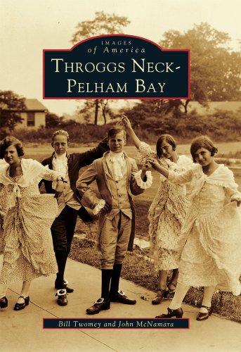 9780738500133: Throggs Neck & Pelham Bay (Images of America: New York)