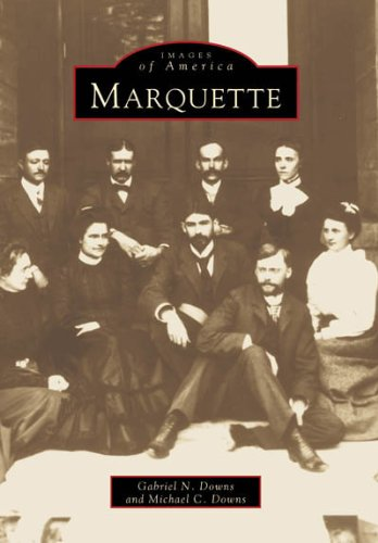 9780738500560: Marquette (Images of America: Michigan)