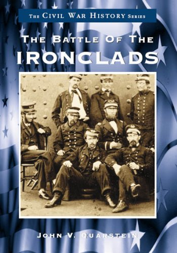 9780738501130: The Battle of the Ironclads (VA) (Civil War History Series)