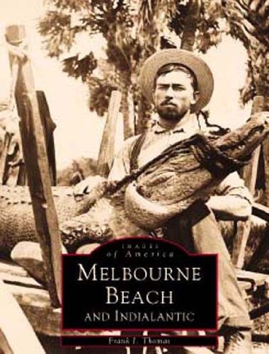 9780738501215: Melbourne Beach and Indialantic (Images of America: Florida)