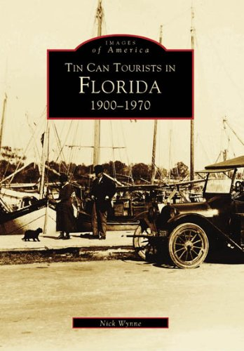9780738502168: Tin Can Tourists (Images of America: Florida)