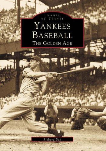 9780738502441: Yankees Baseball: The Golden Age (Images of America: New York)