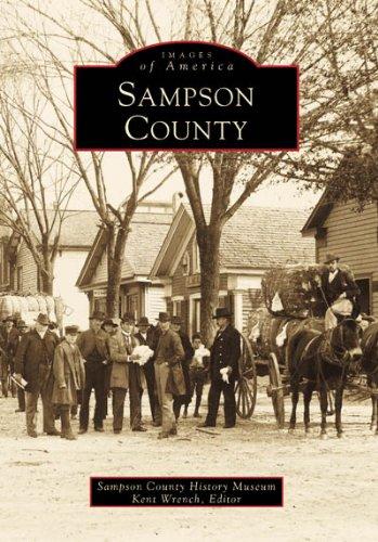 9780738502748: Sampson County (Images of America: North Carolina)