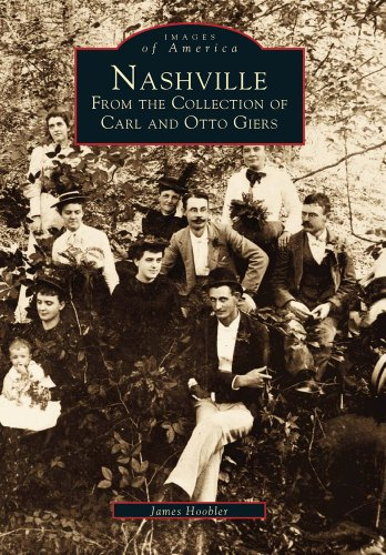 9780738502953: Nashville: From the Collection of Carl and Otto Giers (Images of America: Tennessee)