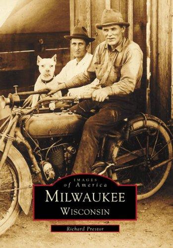 9780738503097: Milwaukee Wisconsin (Images of America: Wisconsin)