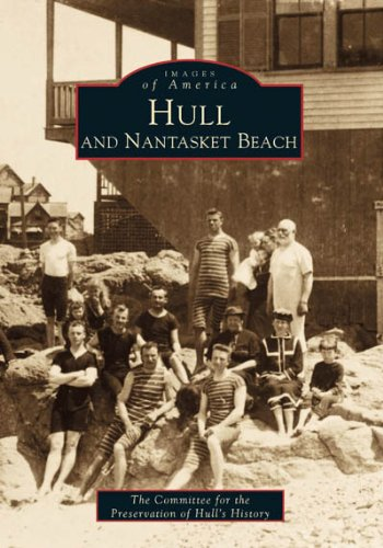 9780738503189: Hull & Nantasket Beach (Images of America: Massachusetts)