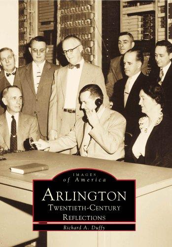 9780738504087: Arlington: Twentieth Century Reflections (MA) (Images of America)