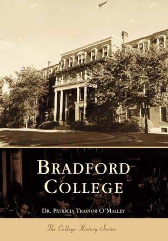 Bradford College (Campus History): Patricia Trainor O'Malley Ph.D.