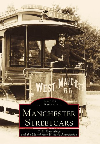 Manchester Streetcars: O. R. Cummings