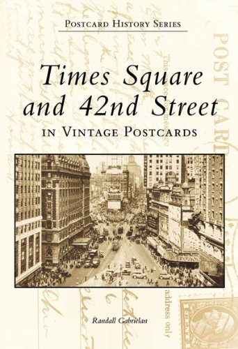 9780738504285: Times Square and 42nd Street in Vintage Postcards (Postcard History)