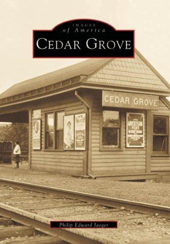 Cedar Grove (NJ) (Images of America): Phillip Edward Jaeger