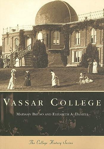 9780738504544: Vassar College  (NY)  (College History)