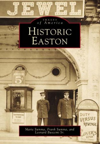 Historic Easton (PA) (Images of America)