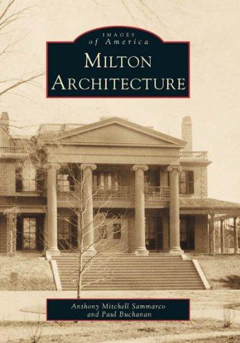 9780738504964: Milton Architecture (MA) (Images of America)