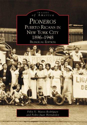 Pioneros: Puerto Ricans in New York City