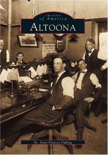 9780738505169: Altoona (PA) (Images of America)