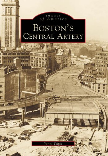 9780738505268: Boston's Central Artery (MA) (Images of America)