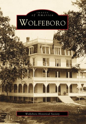 9780738505442: Wolfeboro (NH) (Images of America)