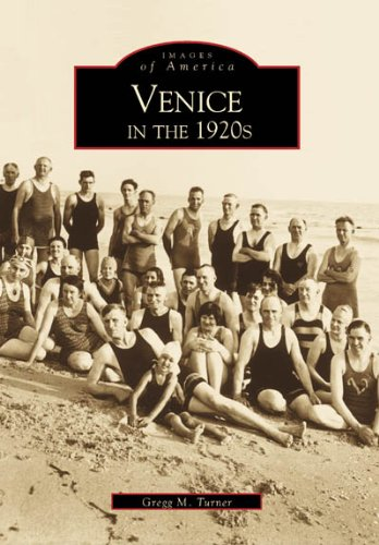 9780738505671: Venice in the 1920s (FL) (Images of America)