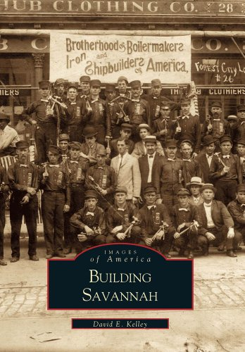 9780738505732: Building Savannah (Images of America)