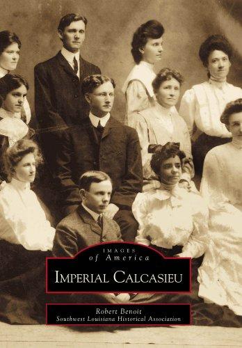 9780738505817: Imperial Calcasieu (Images of America)