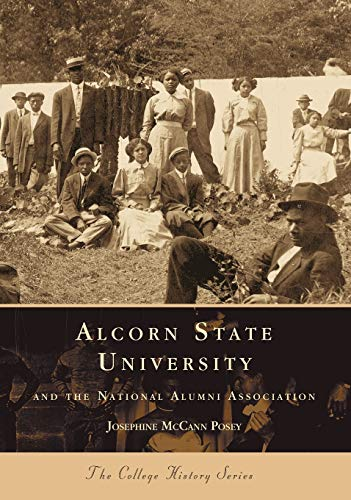 9780738505916: Alcorn State University and the National Alumni Association (Campus History)