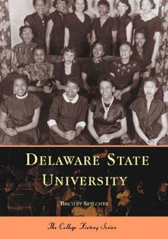 9780738505978: Delaware State University (College History) (Campus History)