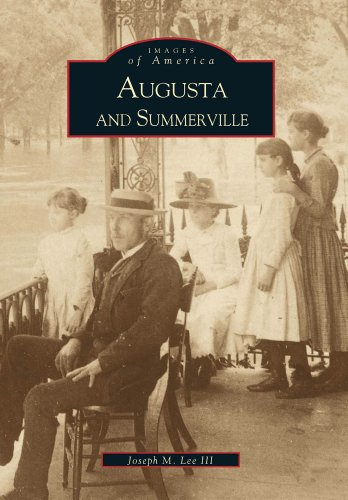 9780738506166: Augusta and Summerville (Images of America)