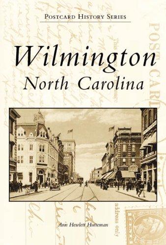 9780738506395: Wilmington, North Carolina (Postcard History)
