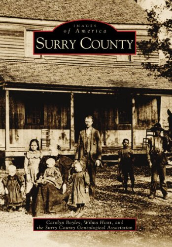 9780738506401: Surry County (NC) (Images of America)