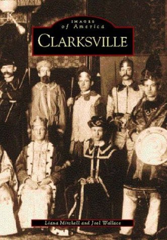 9780738506487: Clarksville (TN) (Images of America)