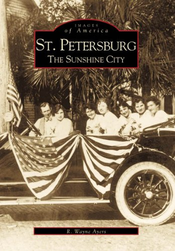 9780738506913: St. Petersburg: The Sunshine City (FL) (Images of America)