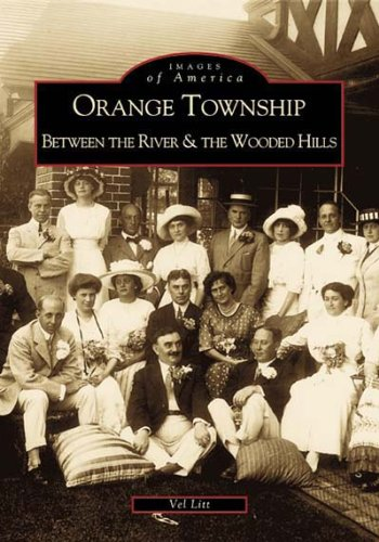 9780738507309: Orange Township: Between the River & the Wooded Hills (OH) (Images of America)
