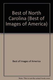 9780738507491: Best of North Carolina (Best of Images of America)