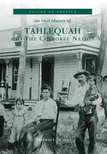 9780738507828: Tahlequah and the Cherokee Nation (OK) (Voices of America)