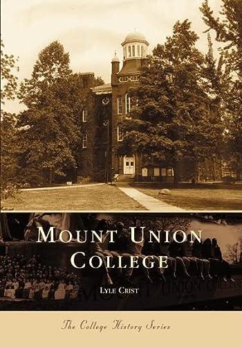 Mt. Union College, Ohio: Lyle Crist