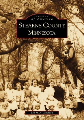 9780738508337: Stearns County Minnesota (MN) (Images of America)