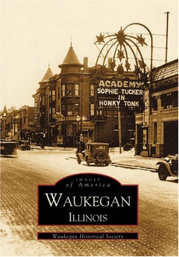 9780738508368: Waukegan (IL) (Images of America)