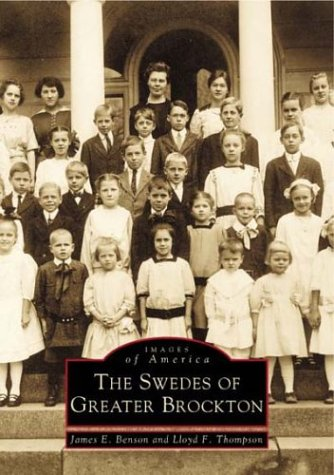 THE SWEDES OF GREATER BROCKTON (Images of: Benson, James E.