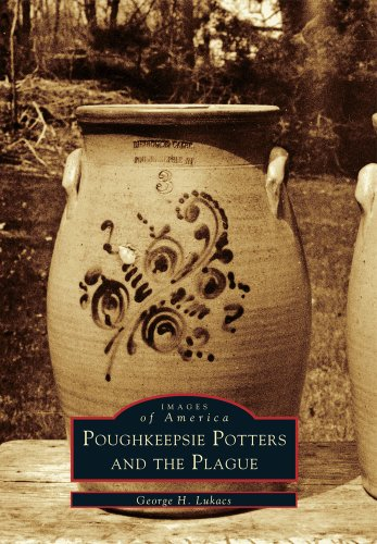 9780738508719: Poughkeepsie Potters and the Plague (Images of America)