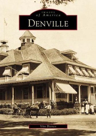 9780738509075: Denville (Images of America: New Jersey)