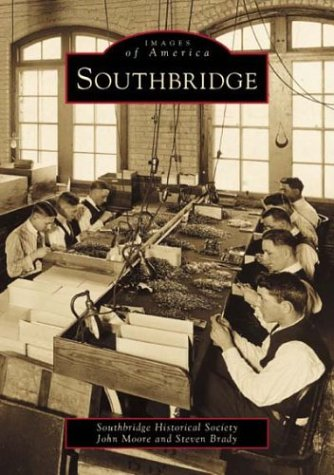 9780738509464: Southbridge (MA) (Images of America)